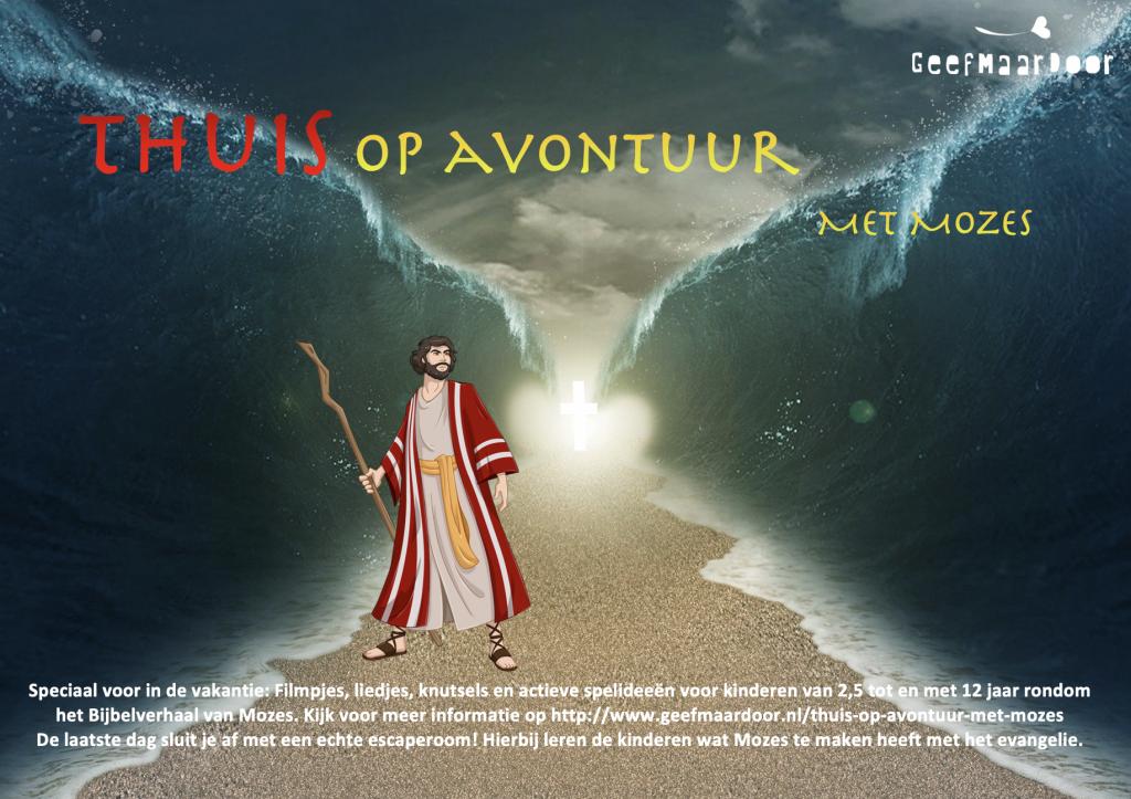 Thuis op avontuur met Mozes